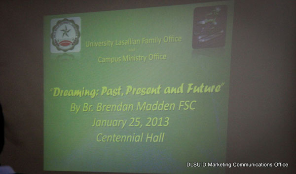 Br. Brendan Madden FSC Dreaming: Past, Present and Future