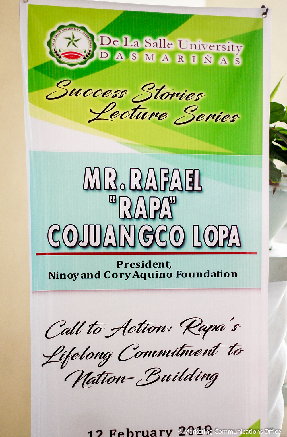 Success Stories  Lecture Series (Call to action Rapa's lifelong commitment to nation-building) Mr. Rapa Cojuangco Lopa Resource Speaker
